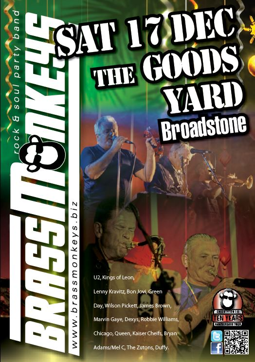 BrassMonkeys Sat 17 Dec The Goods Yard 14 Station Approach Broadstone Poole Dorset BH18 8AX 01202 694400